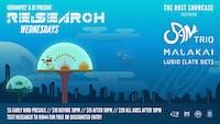 RE:Search ft. 5AM Trio, MALAKAI, Lusid (The Rust Showcase)