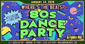 80s Dance Party ft. DJ Frankie Who