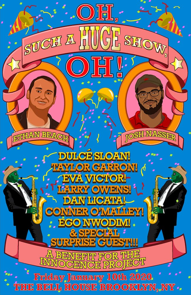 The FINAL Oh, Such A HUGE Show, Oh!:  A Benefit for The Innocence Project