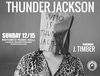 THUNDER JACKSON with J. Timber