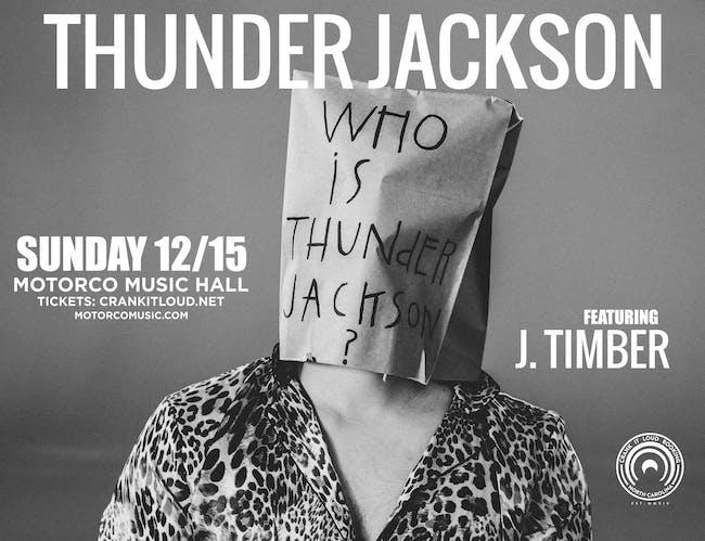 THUNDER JACKSON with J. Timber