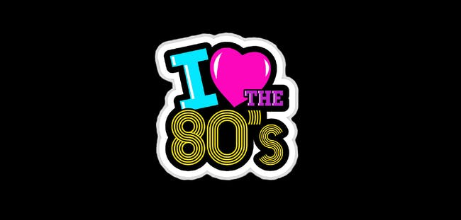 I Love The 80's Night