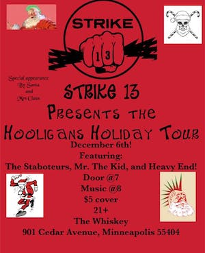*Whiskey Junction* Hooligans Holiday Tour with Strike 13