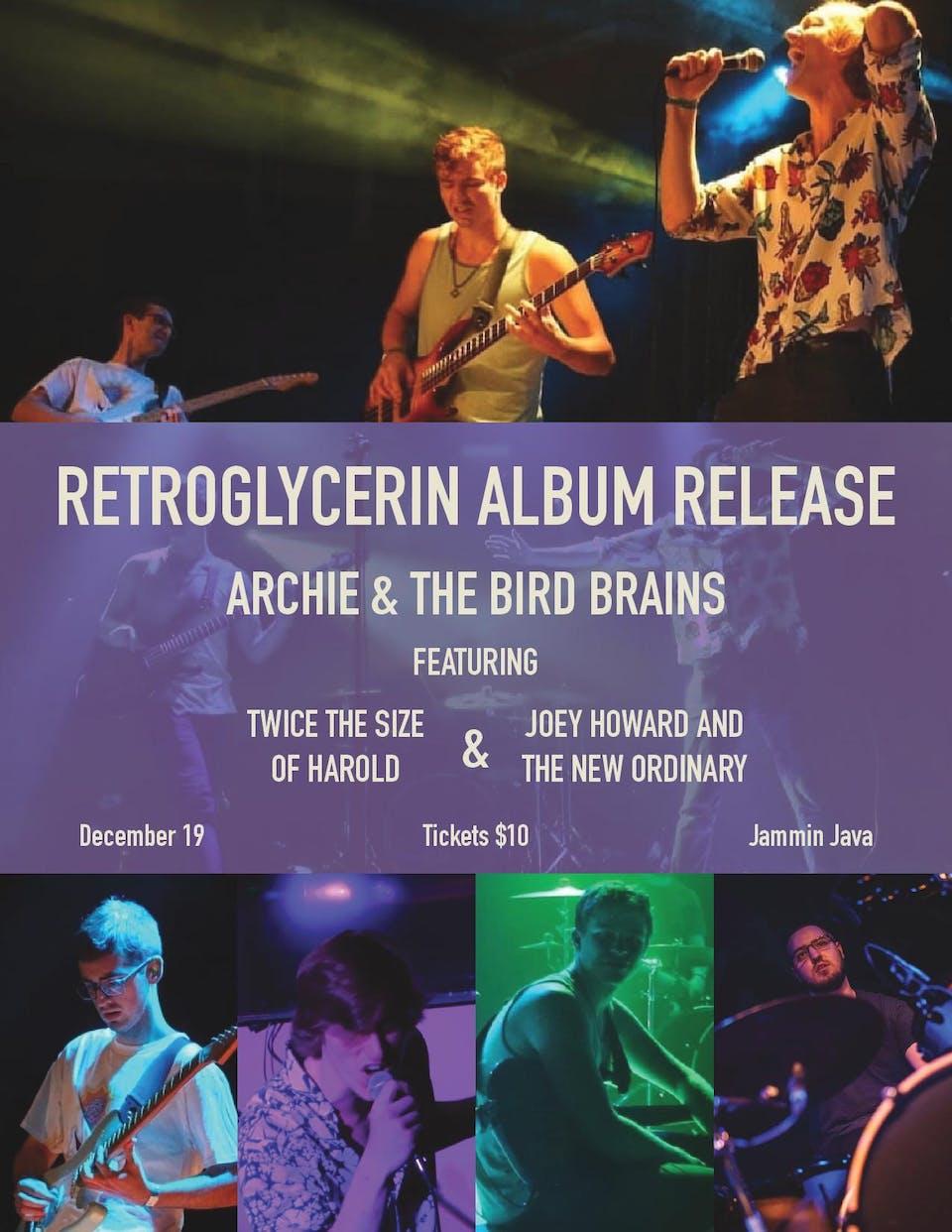 Retroglycerin Album Release feat. Archie & The Bird Brains