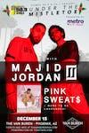 MAJID JORDAN & PINK SWEAT$ - POWER 98.3 UNDER THE MISTLETOE