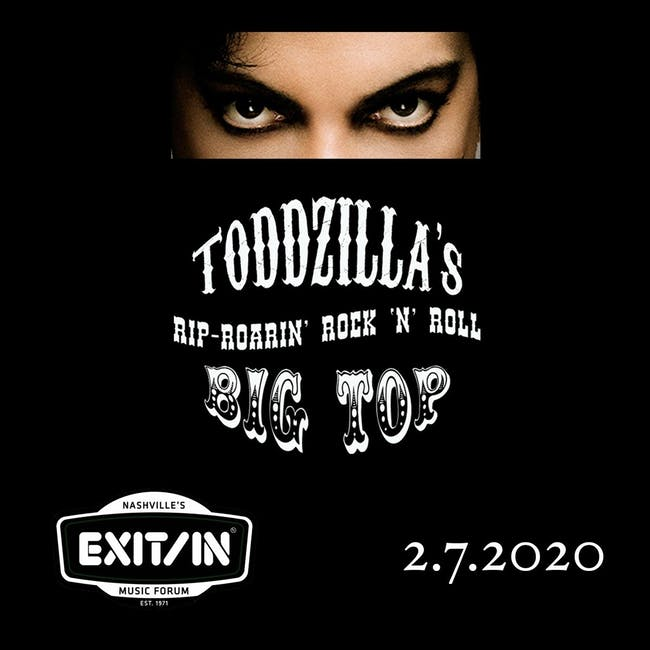 Toddzilla's Rip Roarin' Rock 'n' Roll Big Top Prince Tribute