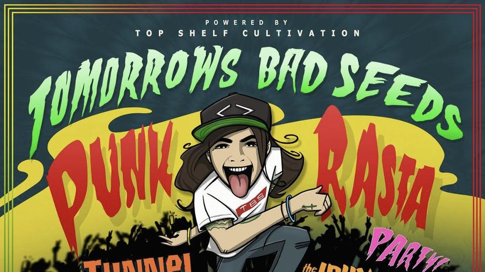 Tomorrows Bad Seeds w/ Tunnel Vision