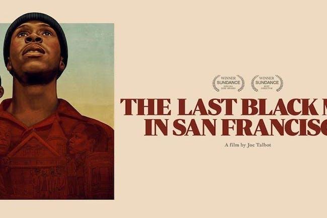 The Last Black Man in San Francisco: Screening + Fundraiser
