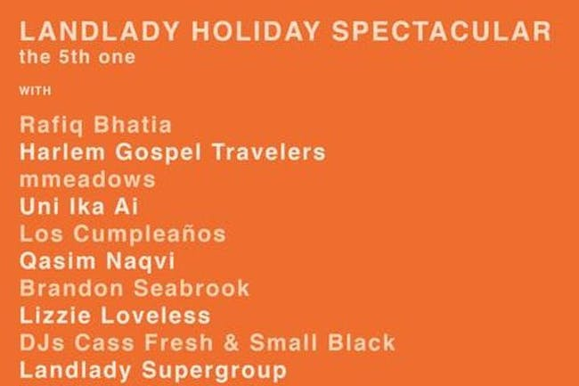 The (Fifth!) Landlady Holiday Spectacular