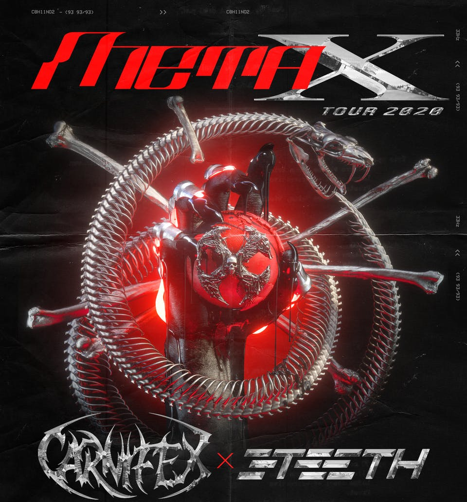 META X TOUR: CARNIFEX / 3TEETH