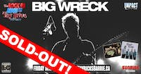 BIG WRECK, Texas King & Bigfoots Hand Rock 95 Toy Drive Concert (SOLD OUT)