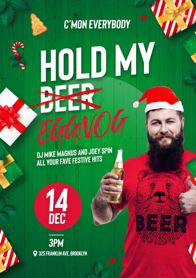 Hold My Beer presents Hold My Eggnog!