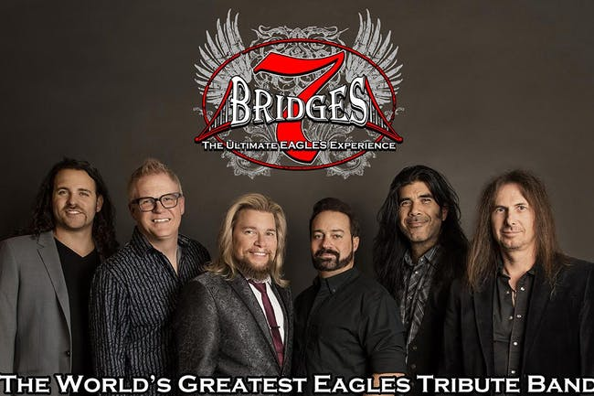 7 Bridges: The Ultimate Eagles Experience (Tribute)