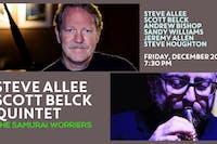 "Steve Allee | Scott Belck Quintet ""The Samurai Worriers"""