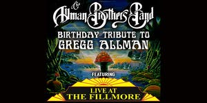 Allman Brothers Band B-Day Trib. to Gregg Allman feat Live at The Fillmoore