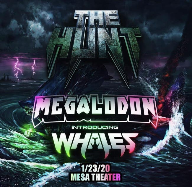 The Hunt Tour: Megalodon and Whales at Mesa Theater
