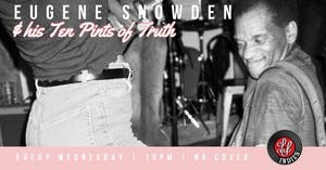 Eugene Snowden & his Ten Pints of Truth