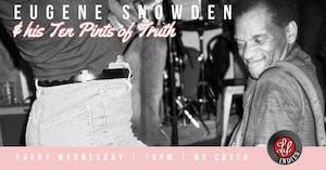 Eugene Snowden & his Ten Pints of Truth