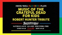 Music of Grateful Dead for Kids // Special Robert Hunter Tribute