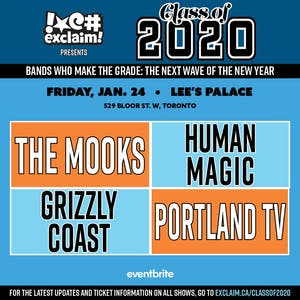 Class of 2020/TO#5: The Mooks, Human Magic, Grizzly Coast, Portland TV