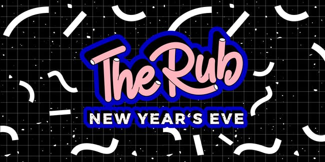 The Rub NYE