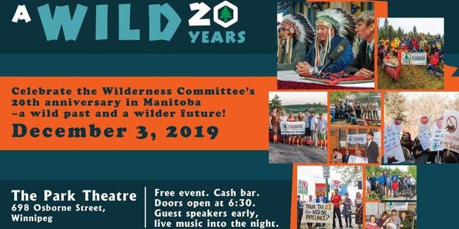 Wilderness Committee: 20 Wild Years in Manitoba!
