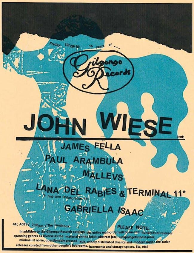 15 Years of Gilgongo Records John Wiese, James Fella, Mallevs