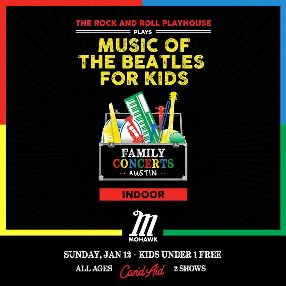 Music of The Beatles for Kids (LATE SHOW) - SOLD OUT @ Mohawk (Indoor)