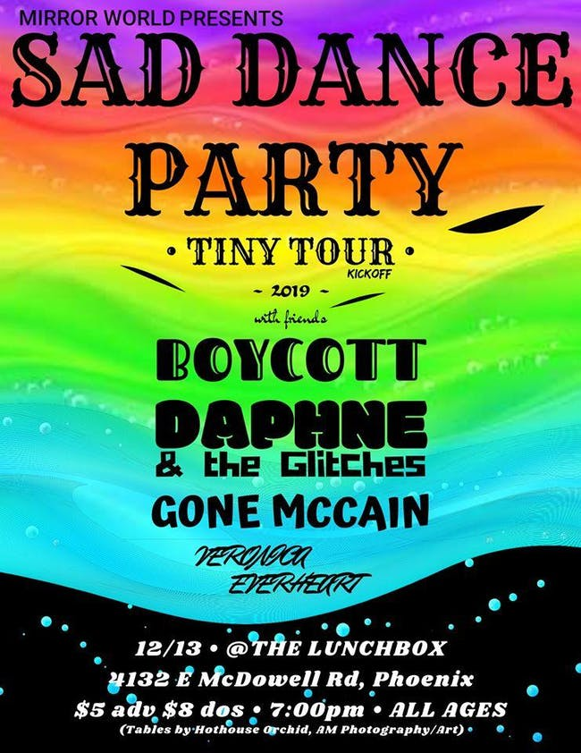 Sad Dance Party: Tiny Tour Kickoff w/ Boycott, Gone McCain + More