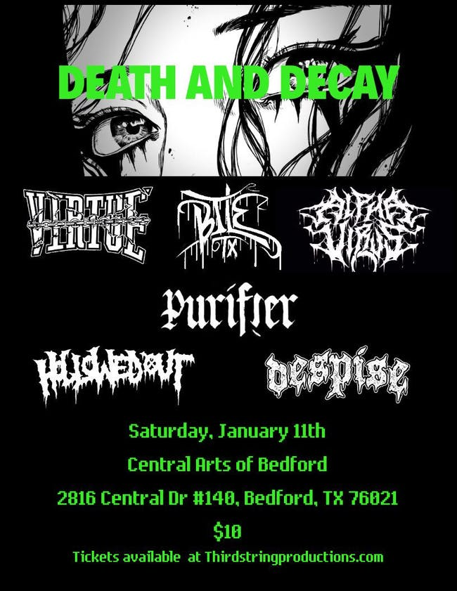 DEATH AND DECAY Feat. Virtue, Bile, Hollowed Out and more!