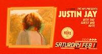 Justin Jay w/ TKO, Guest Who & KVTE