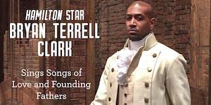 Hamilton star Bryan Terrell Clark - 7:30pm