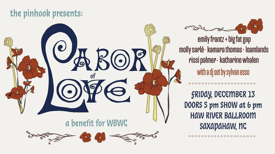 The Pinhook Presents: Labor of Love- A Benefit for WBWC