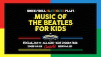 The Music of The Beatles for Kids and more!