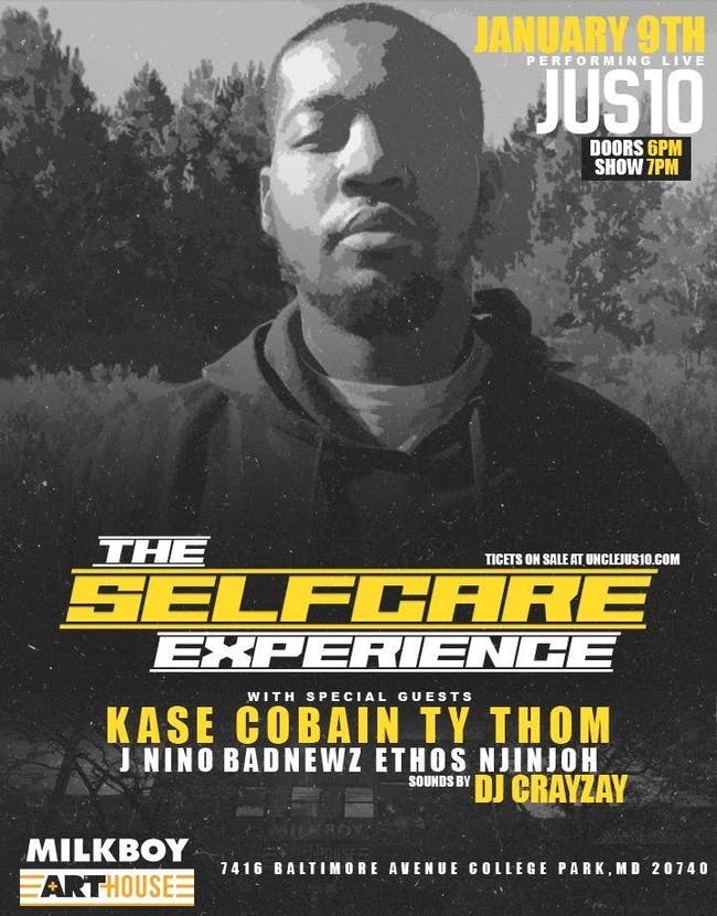 The Self Care Experience featuring: Jus10, Kase Cobain, Ty Thom  & more!
