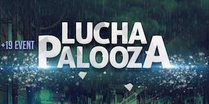 Lucha Palooza: Lucha Libre Wrestling x Rock Show