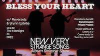 Bless Your Heart (Album Release) w/ Reversels, Brynn Estelle