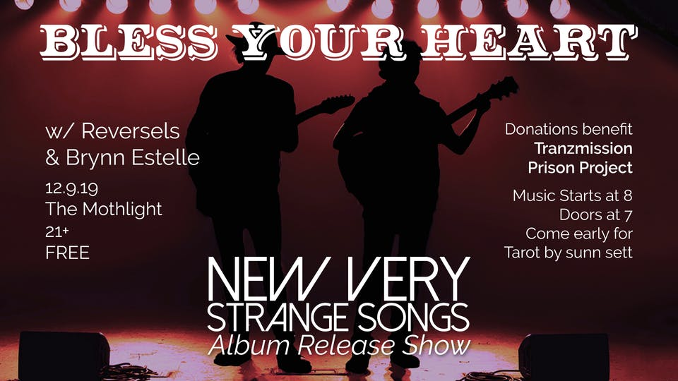 Bless Your Heart (Album Release) w/ Reversels, Brynn Estelle