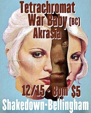 Tetrachromat, War Baby, Akrasia