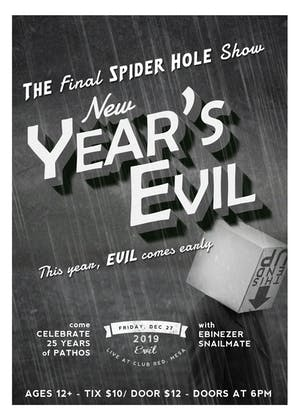 New Year's Evil - The Final Spider Hole Show