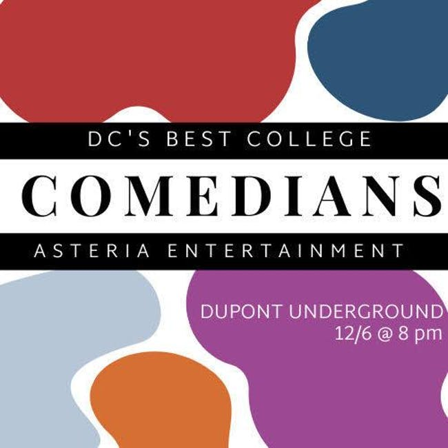 DC's Best College Comedians: A Night or Stand-Up