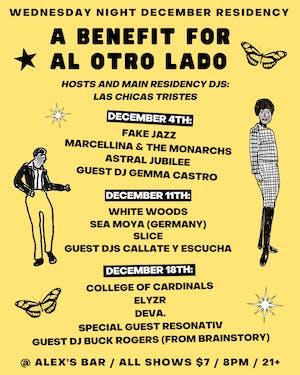 Las Chicas Tristes Residency Night #1 / A Benefit for Al Otro Lado