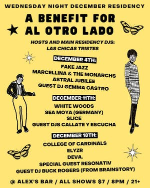 Las Chicas Tristes Residency Night #2 / A Benefit for Al Otro Lado