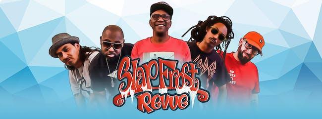 Slap Frost Revue: A Bay Area Hip Hop Variety Show