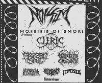 NOISEM • MOUNTAIN OF SMOKE • Cleric • Frozen Soul  & more . . .