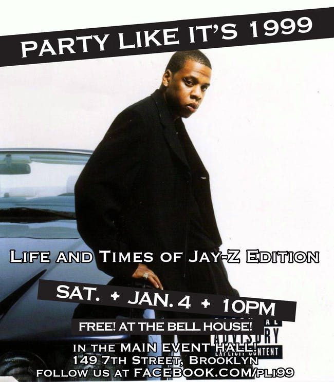 Party Like It's 1999: Life and Times of Jay-Z Edition