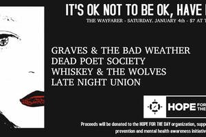 Dead Poet Society, Graves & the Bad Weather, Whiskey & The Wolves