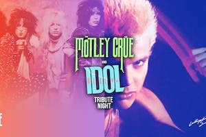 BILLY IDOL / MOTLEY CRUE Tribute Night