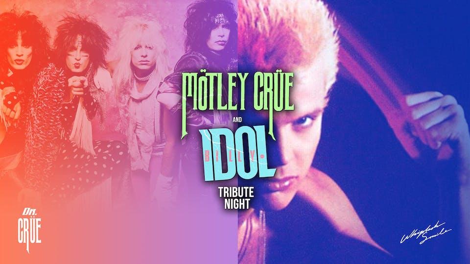 Cancelled: BILLY IDOL / MOTLEY CRUE Tribute Night