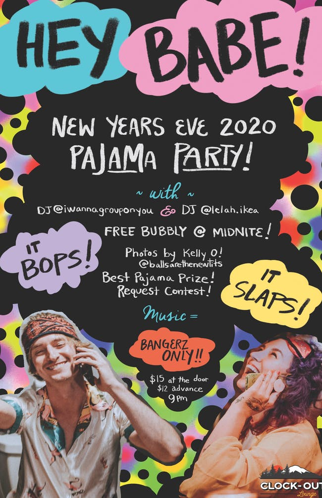 """Hey Babe"" New Years Eve Pajama Party"